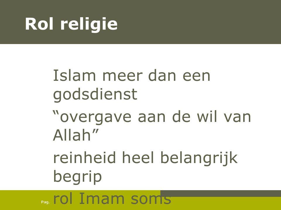 Rol religie Islam meer dan een godsdienst