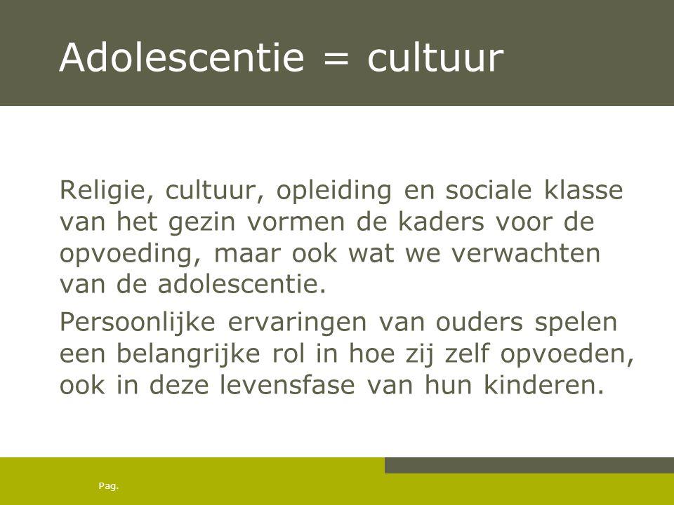 Adolescentie = cultuur