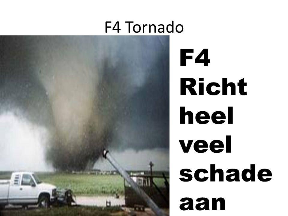 F4 Richt heel veel schade aan