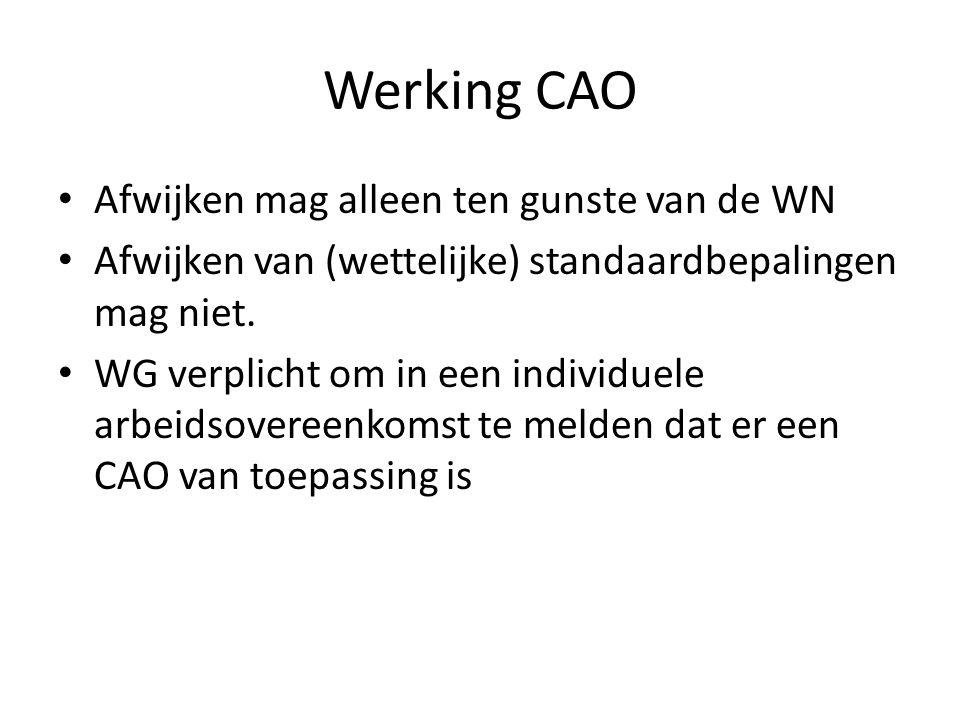 Werking CAO Afwijken mag alleen ten gunste van de WN