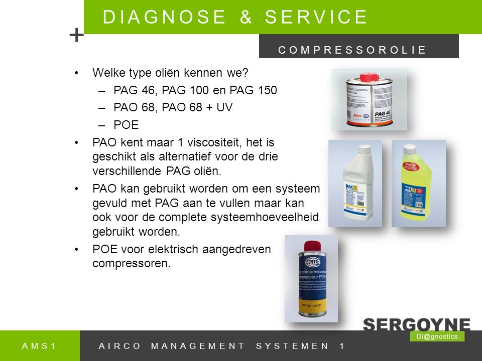 + DIAGNOSE & SERVICE Welke type oliën kennen we