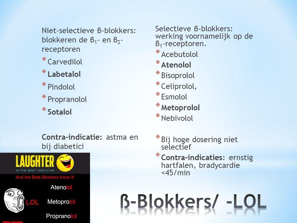 Niet-selectieve β-blokkers: blokkeren de β1- en β2- receptoren