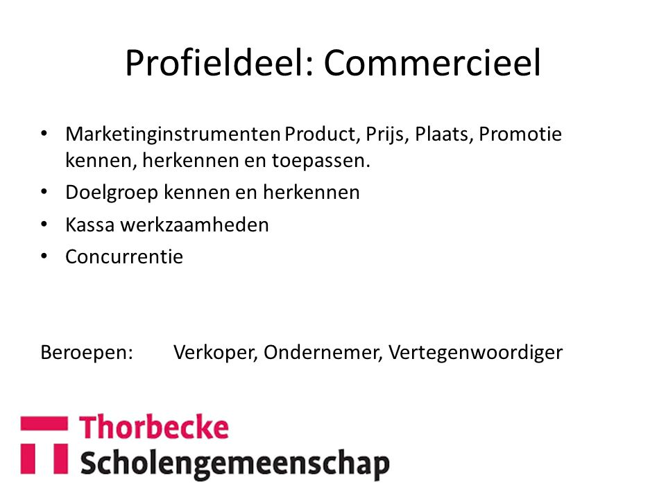 Profieldeel: Commercieel