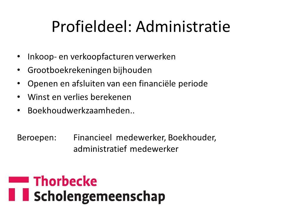 Profieldeel: Administratie