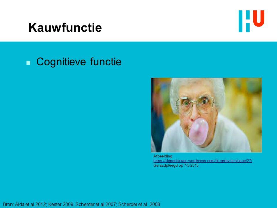 Kauwfunctie Cognitieve functie xxxxxxxxxxxxxxx 4/28/2017 Tekst: