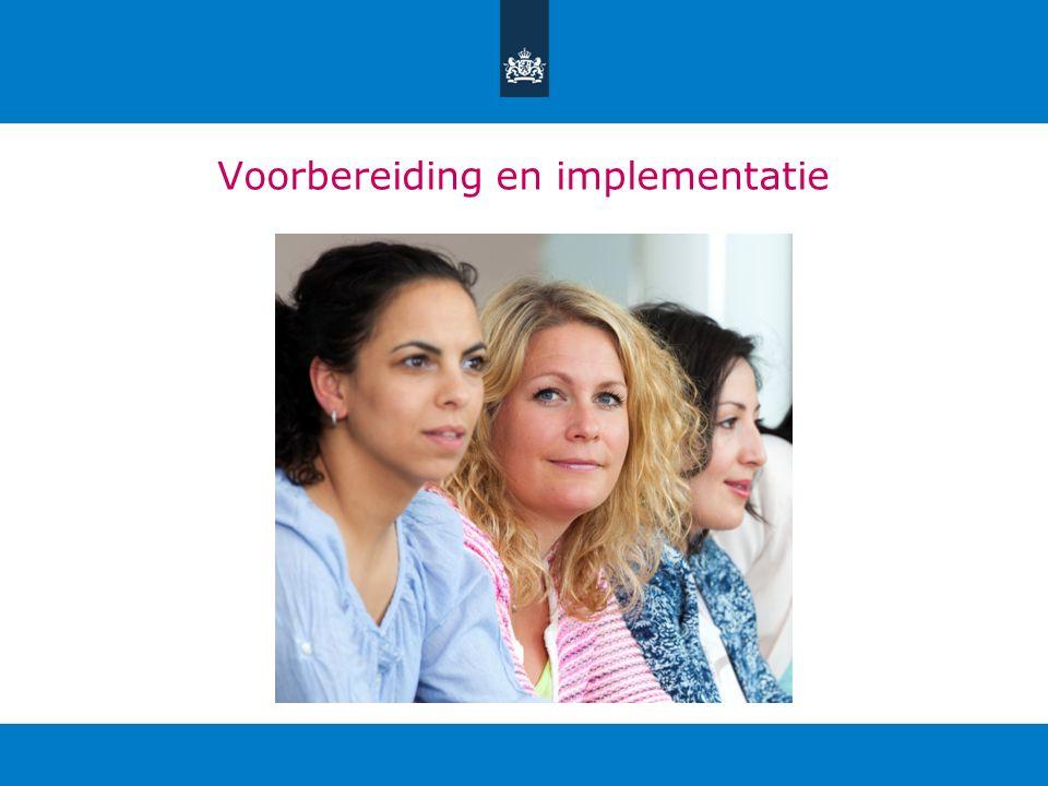 Voorbereiding en implementatie