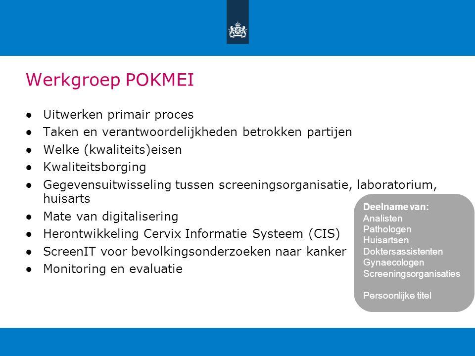 Werkgroep POKMEI Uitwerken primair proces