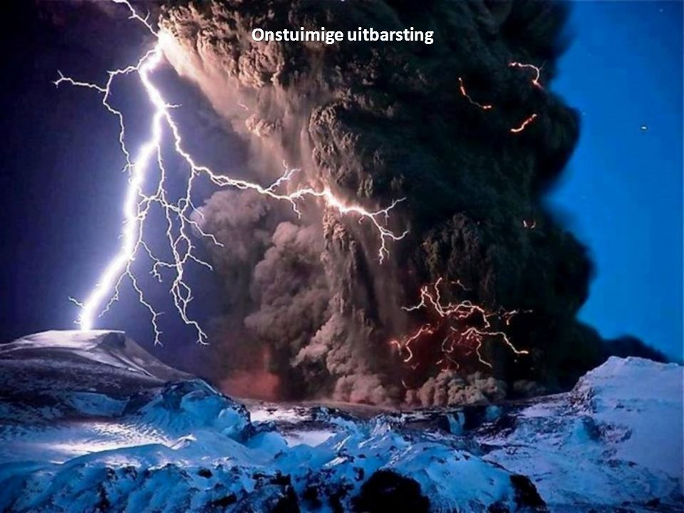 Onstuimige uitbarsting