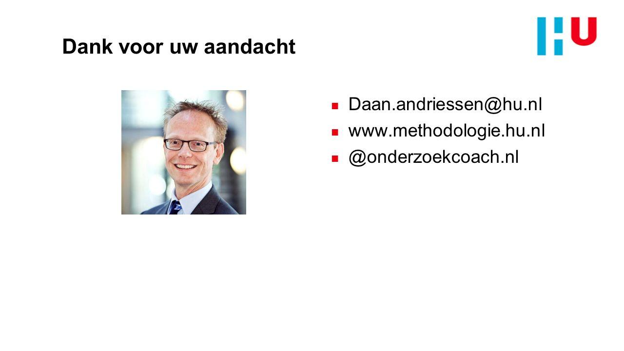 Dank voor uw aandacht Daan.andriessen@hu.nl www.methodologie.hu.nl