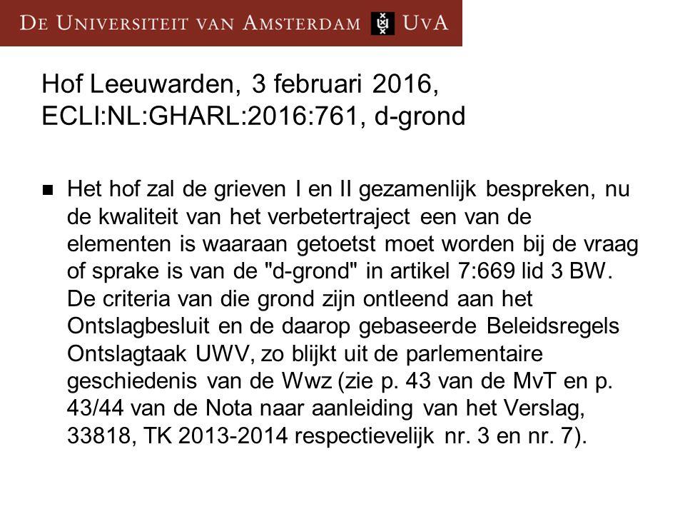 Hof Leeuwarden, 3 februari 2016, ECLI:NL:GHARL:2016:761, d-grond