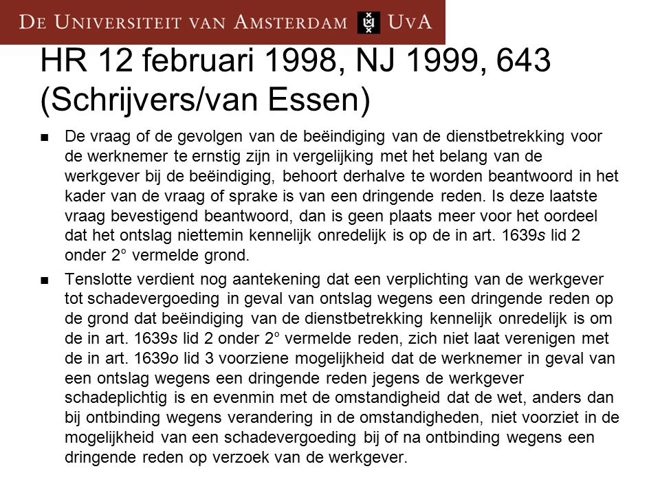 HR 12 februari 1998, NJ 1999, 643 (Schrijvers/van Essen)