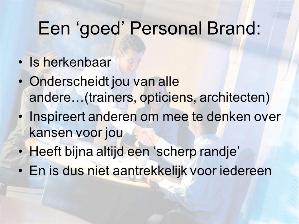 Een 'goed' Personal Brand: