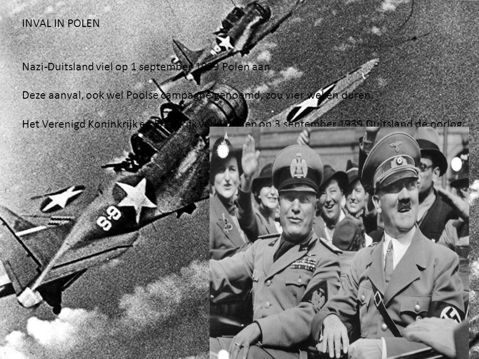 INVAL IN POLEN Nazi-Duitsland viel op 1 september 1939 Polen aan. Deze aanval, ook wel Poolse campagne genoemd, zou vier weken duren.