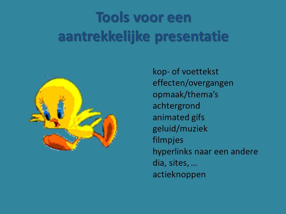 Tools voor een aantrekkelijke presentatie