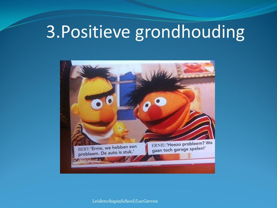 3.Positieve grondhouding