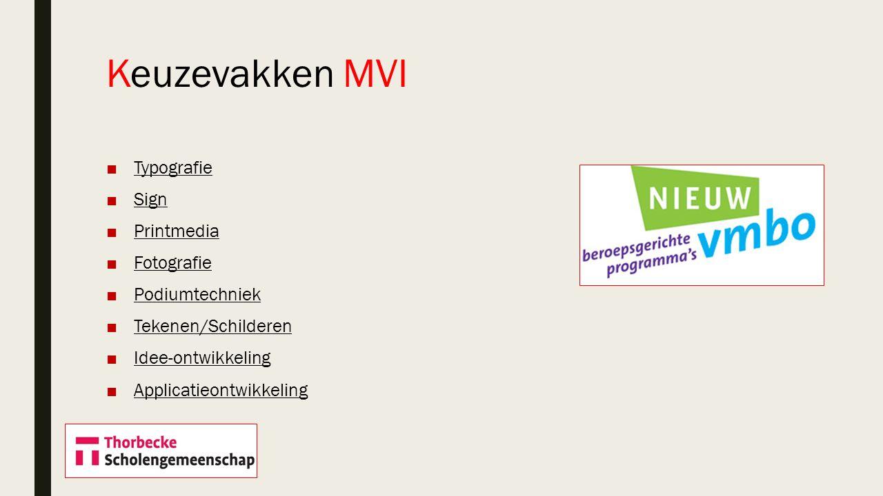 Keuzevakken MVI Typografie Sign Printmedia Fotografie Podiumtechniek