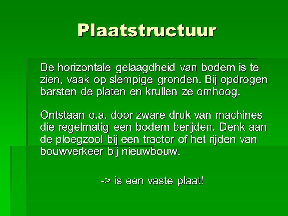 -> is een vaste plaat!