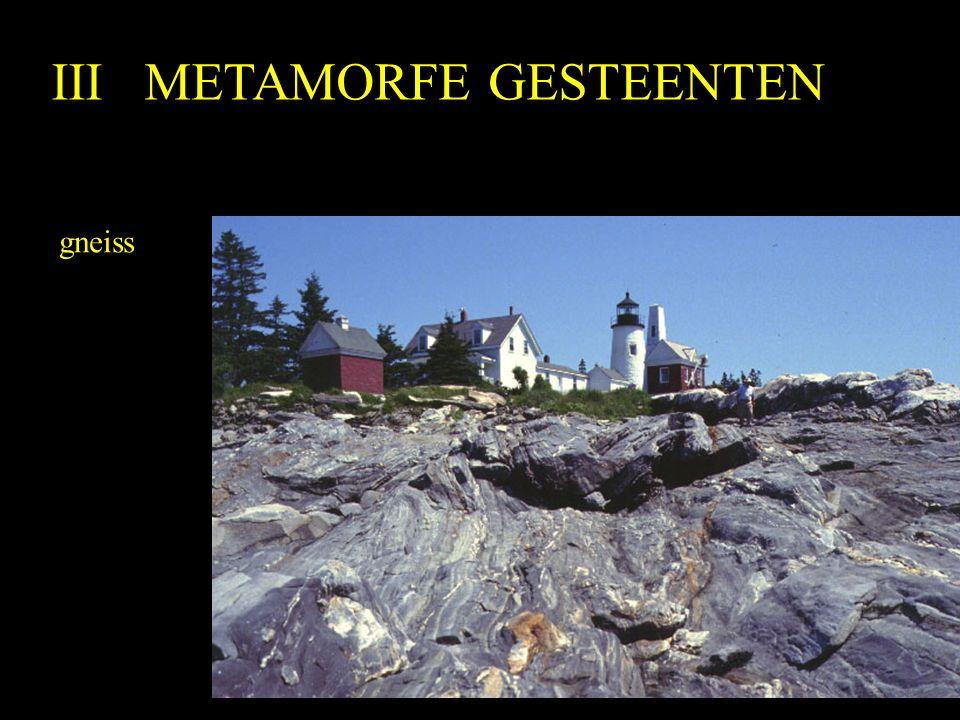 III METAMORFE GESTEENTEN