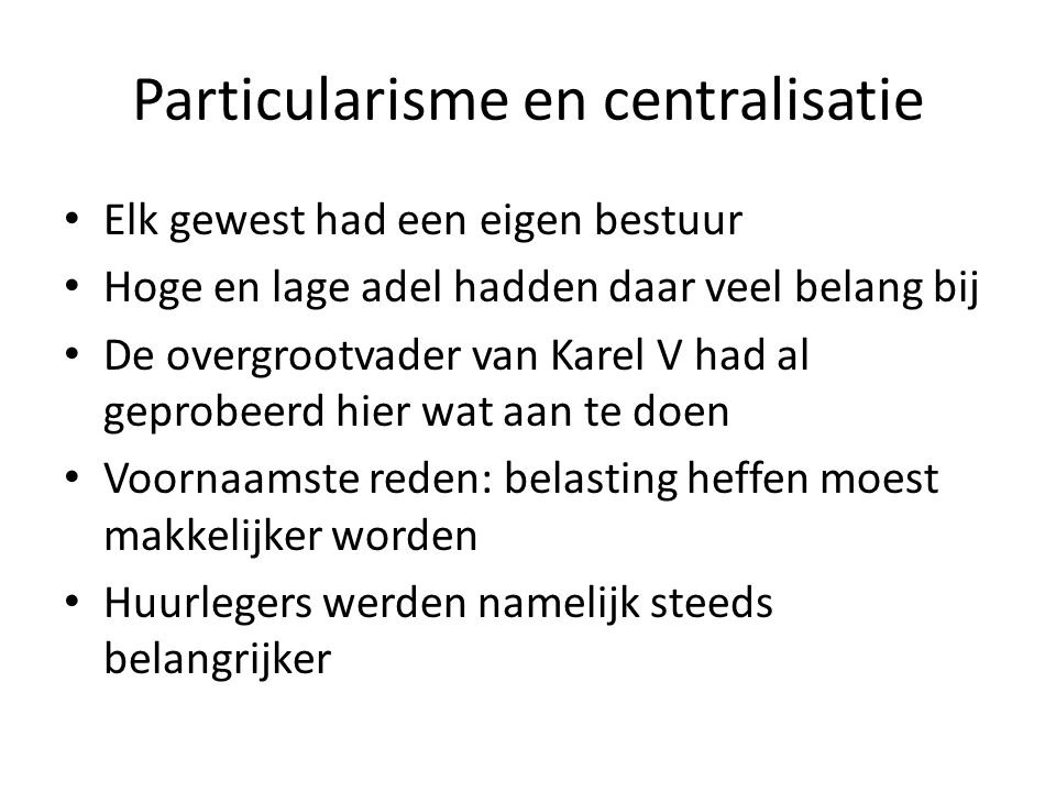 Particularisme en centralisatie