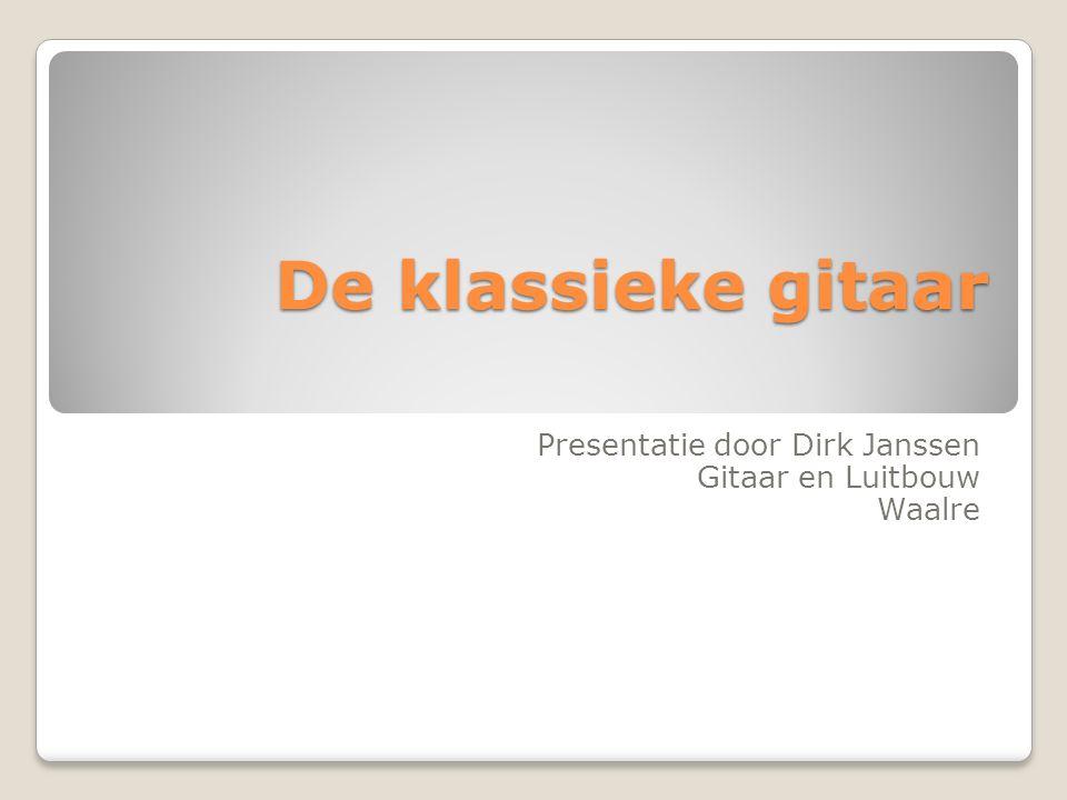 Presentatie door Dirk Janssen Gitaar en Luitbouw Waalre