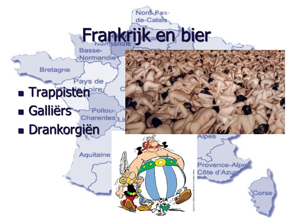 Frankrijk en bier Trappisten Galliërs Drankorgiën