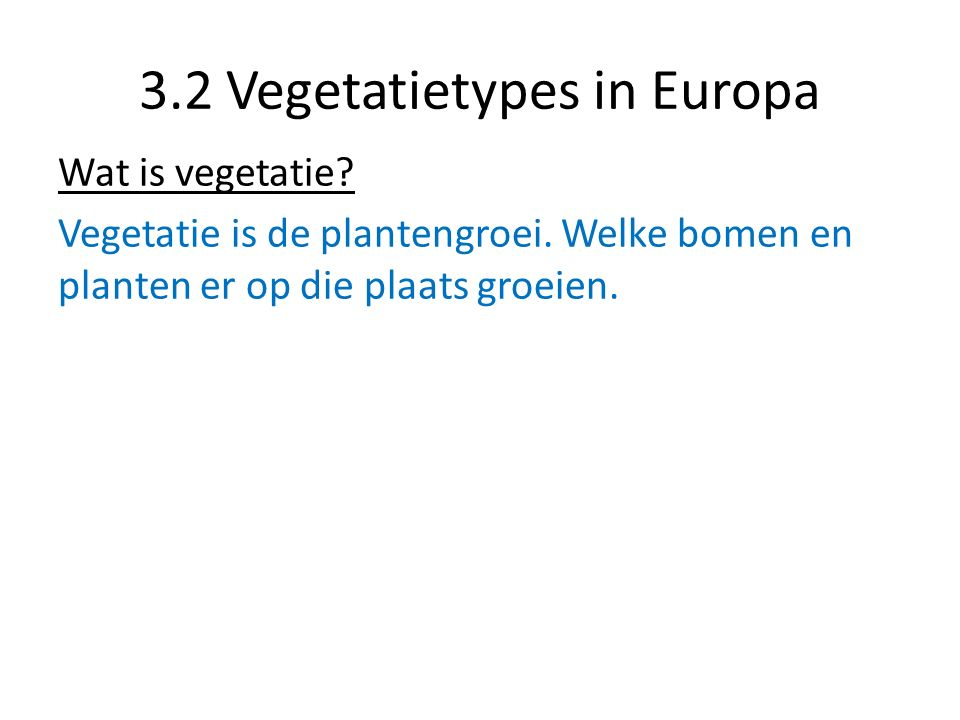 3.2 Vegetatietypes in Europa