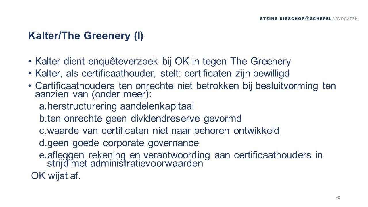 Kalter/The Greenery (I)