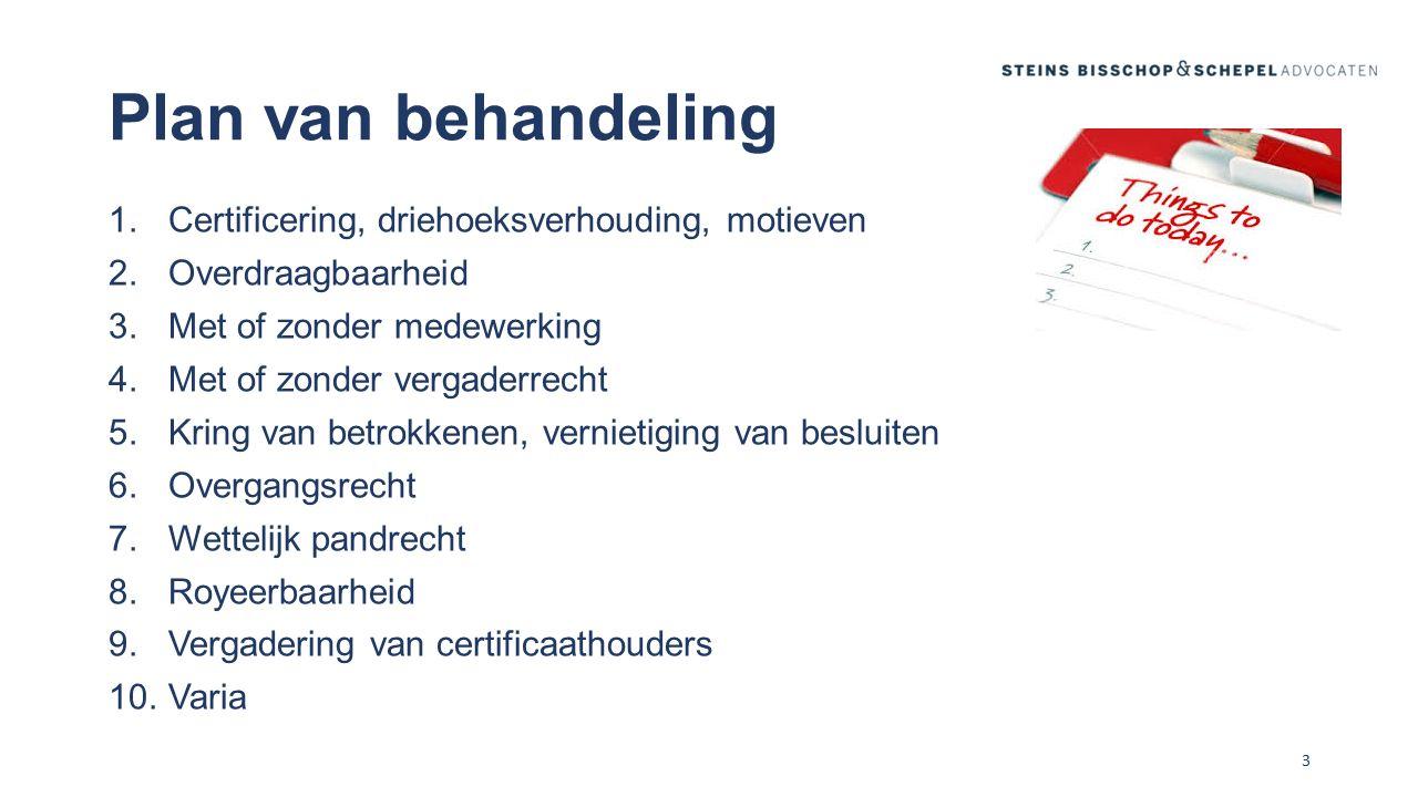Plan van behandeling Certificering, driehoeksverhouding, motieven