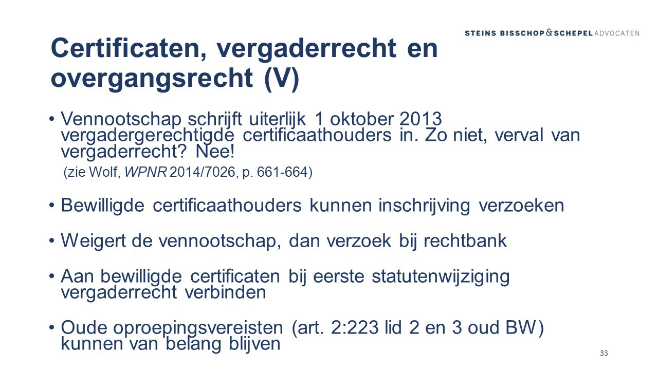 Certificaten, vergaderrecht en overgangsrecht (V)