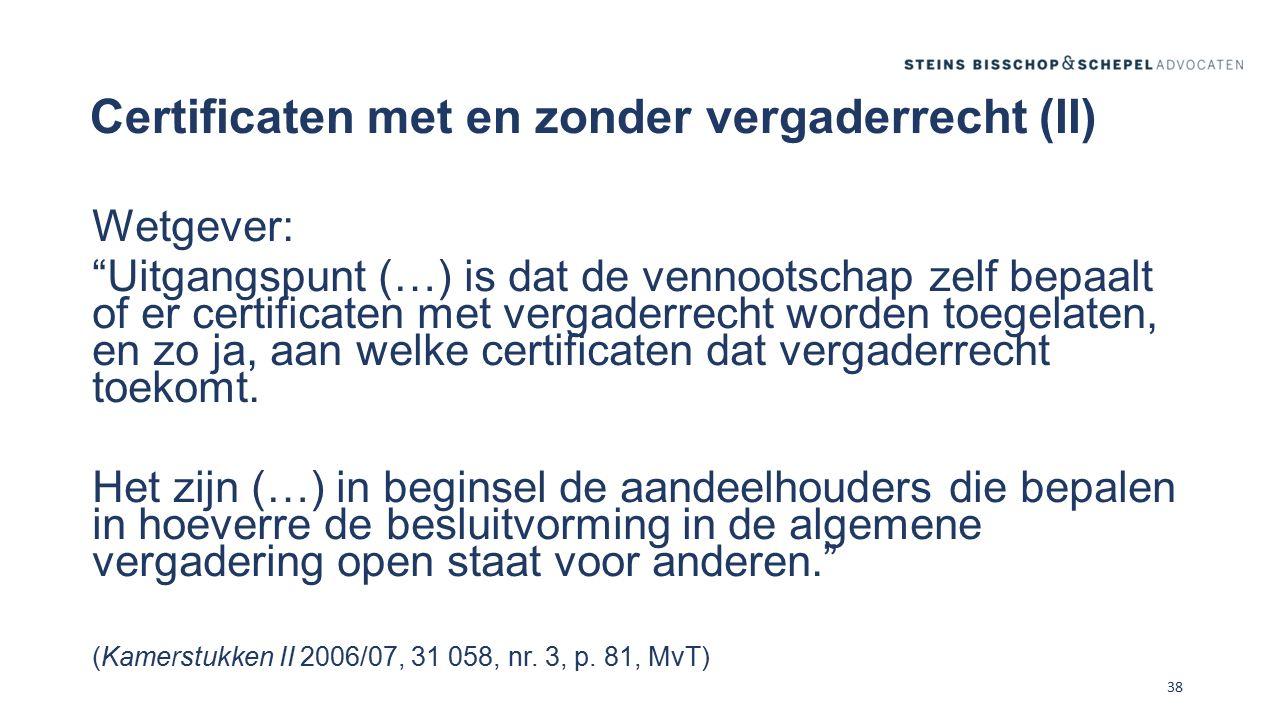 Certificaten met en zonder vergaderrecht (II)