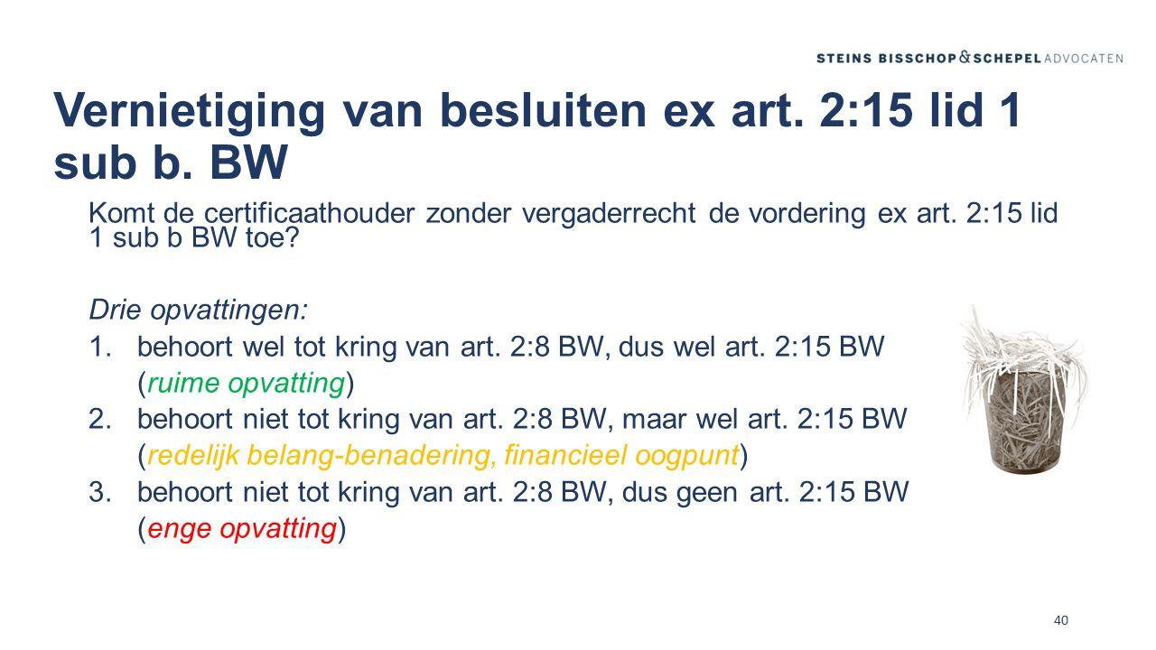 Vernietiging van besluiten ex art. 2:15 lid 1 sub b. BW