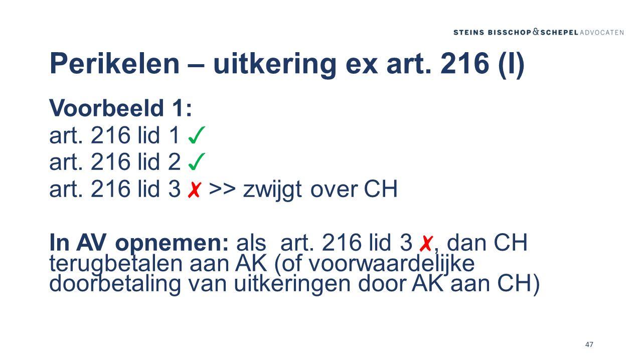 Perikelen – uitkering ex art. 216 (I)