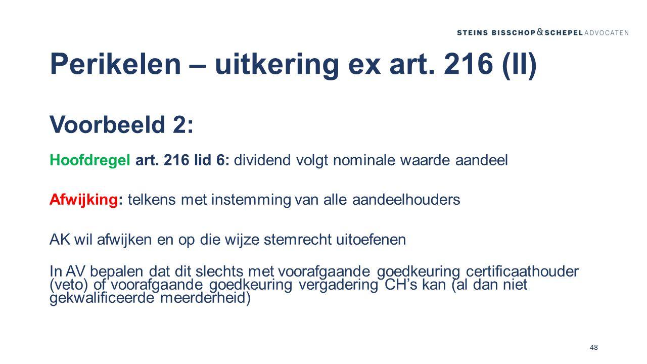 Perikelen – uitkering ex art. 216 (II)
