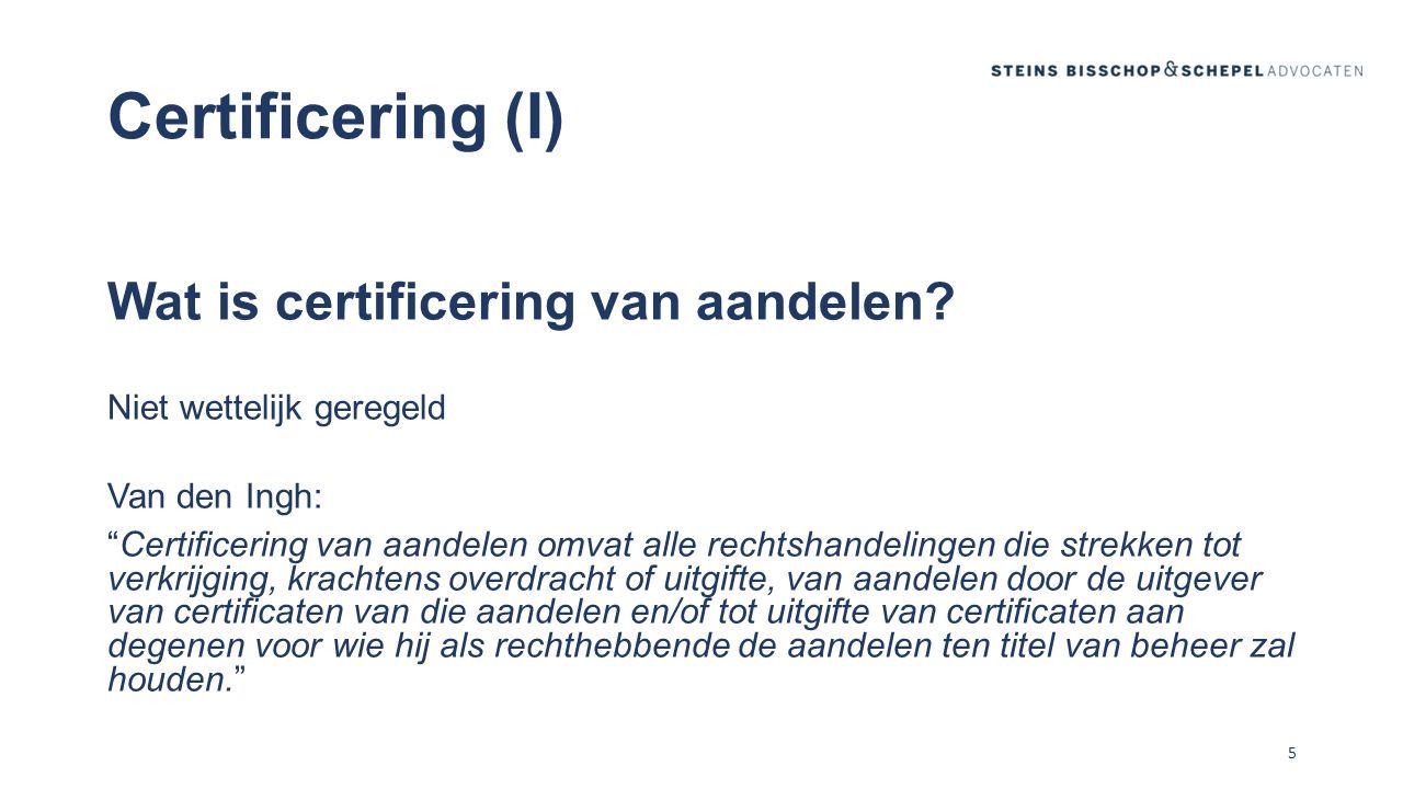 Certificering (I) Wat is certificering van aandelen