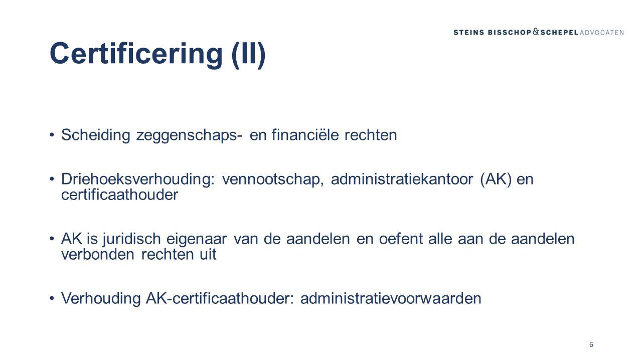 Certificering (II) Scheiding zeggenschaps- en financiële rechten