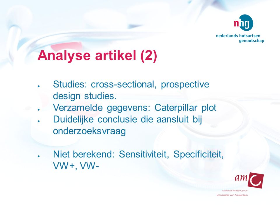 Analyse artikel (2) Studies: cross-sectional, prospective design studies. Verzamelde gegevens: Caterpillar plot.