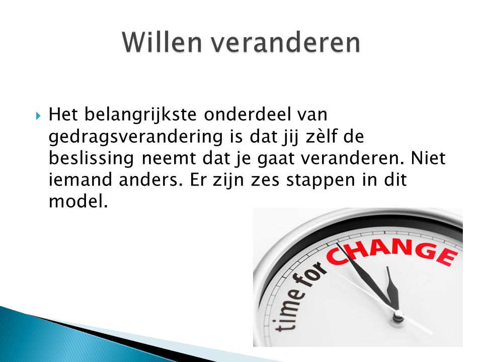 Willen veranderen