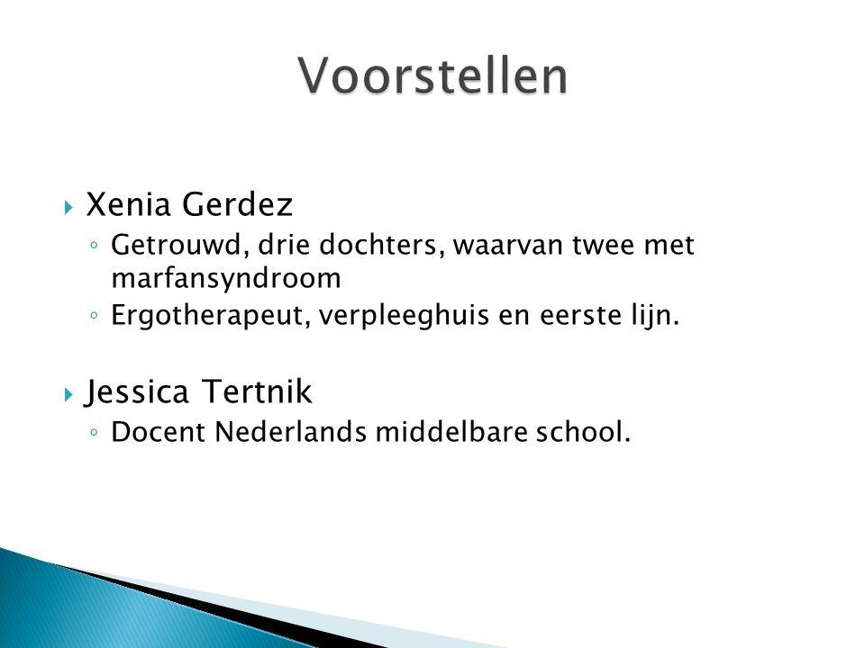 Voorstellen Xenia Gerdez Jessica Tertnik