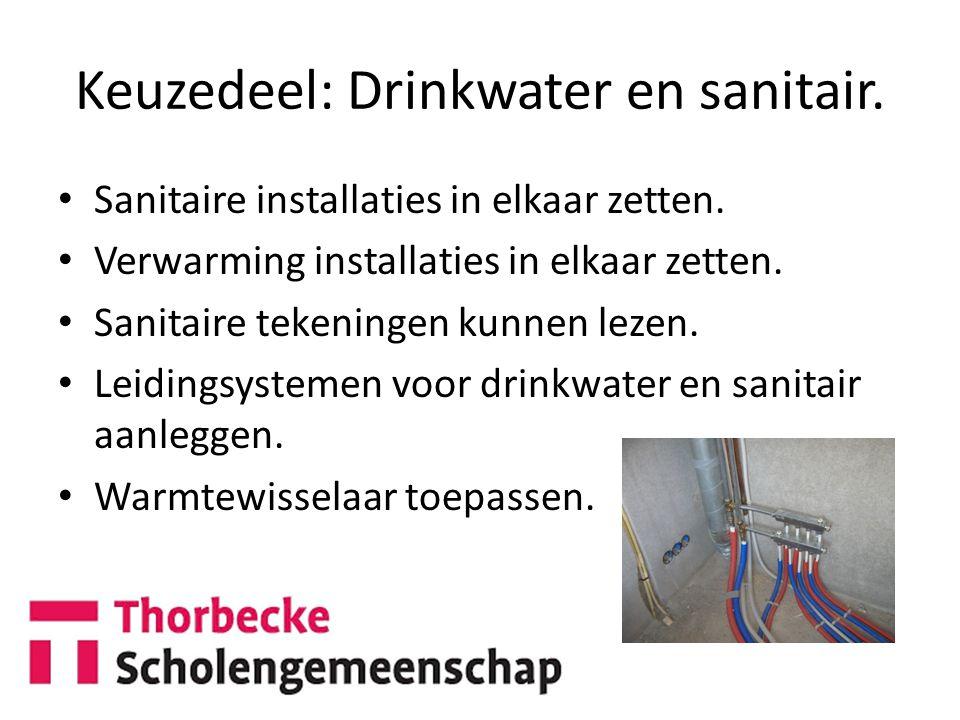 Keuzedeel: Drinkwater en sanitair.