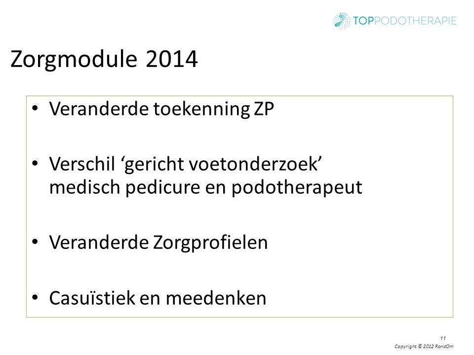 Zorgmodule 2014 Veranderde toekenning ZP