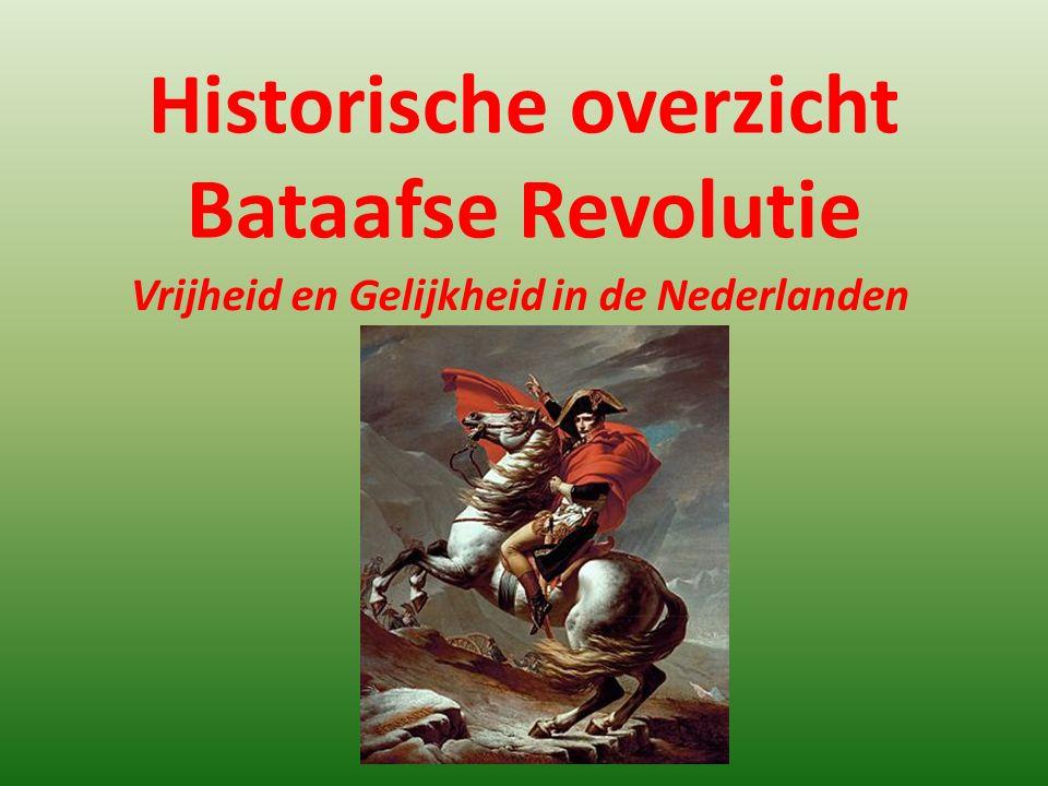Historische overzicht Bataafse Revolutie