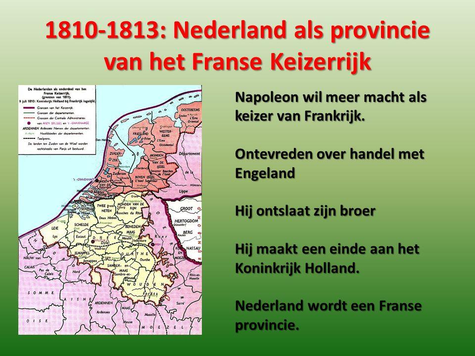 1810-1813: Nederland als provincie van het Franse Keizerrijk