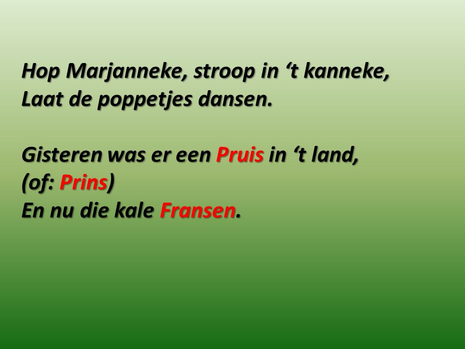 Hop Marjanneke, stroop in 't kanneke,