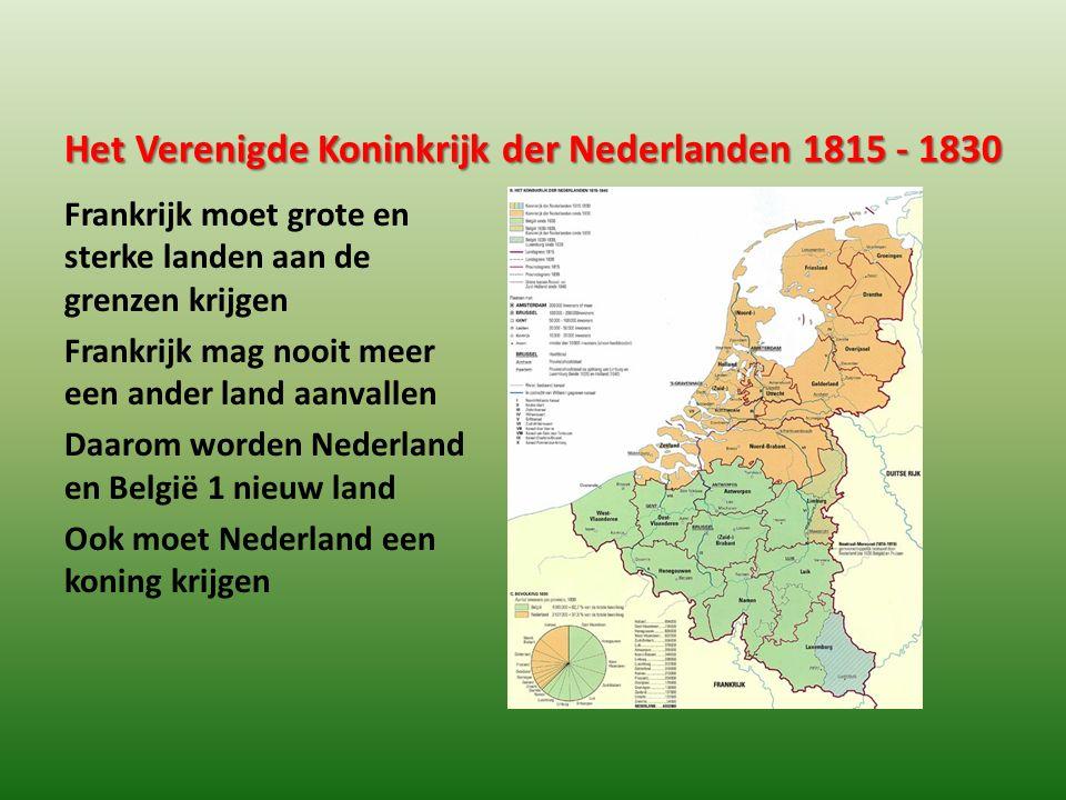 Het Verenigde Koninkrijk der Nederlanden 1815 - 1830