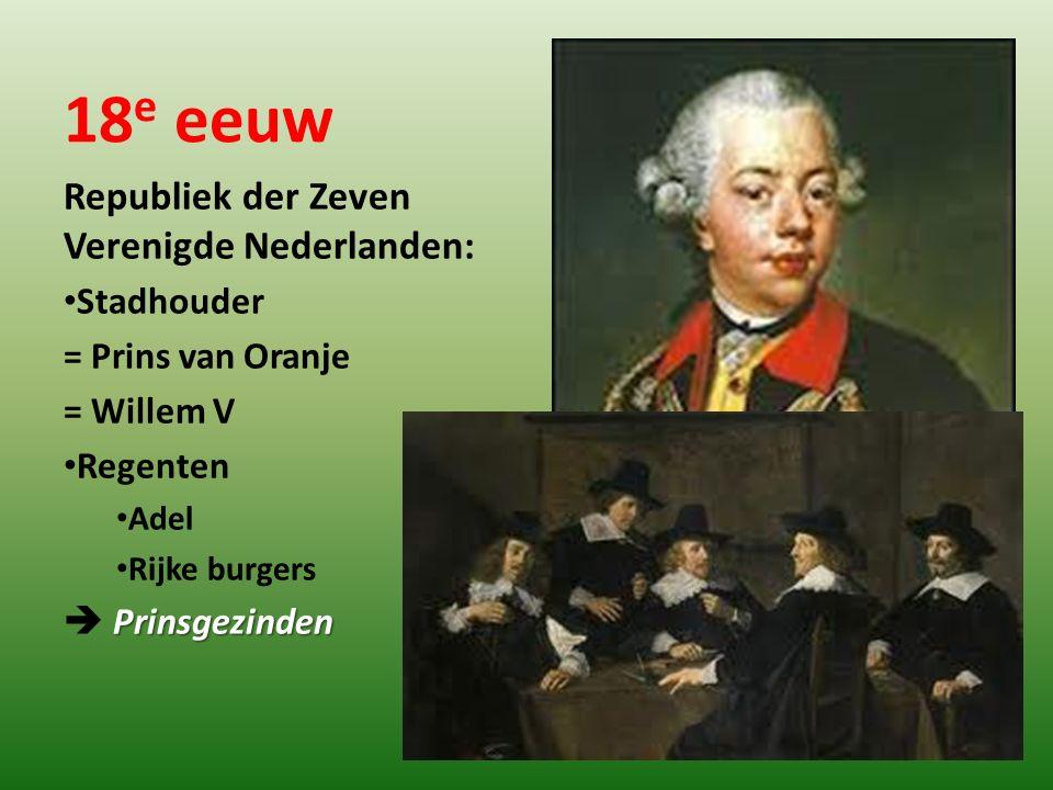 18e eeuw Republiek der Zeven Verenigde Nederlanden: Stadhouder