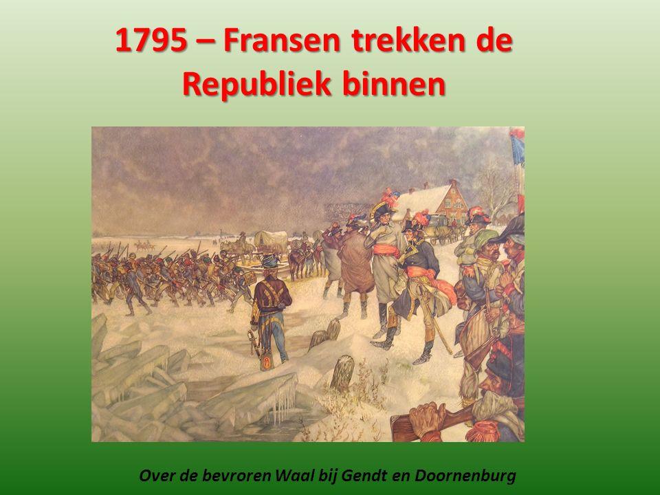1795 – Fransen trekken de Republiek binnen