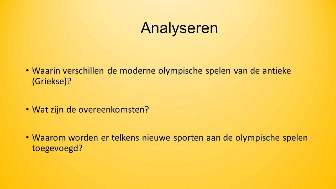 Analyseren Waarin verschillen de moderne olympische spelen van de antieke (Griekse) Wat zijn de overeenkomsten