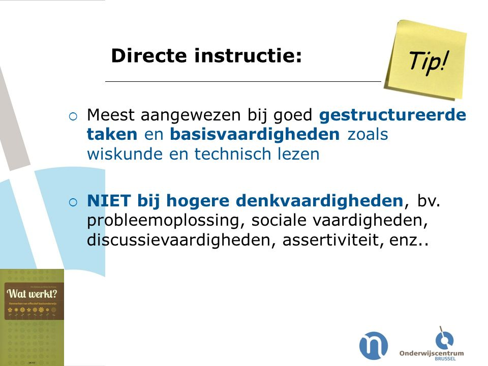 Tip! Directe instructie: