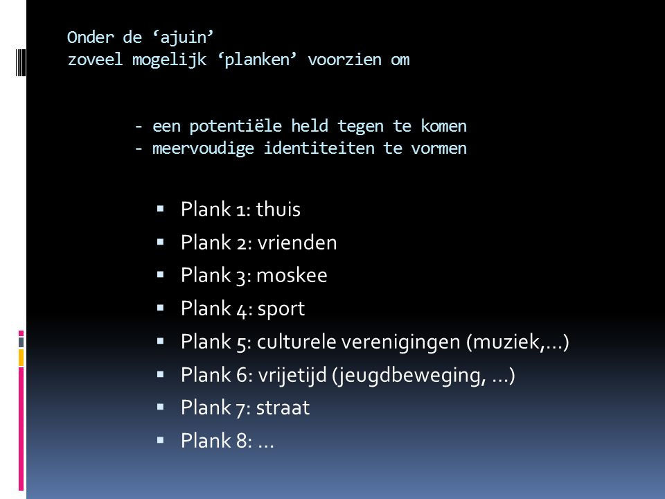 Plank 5: culturele verenigingen (muziek,…)