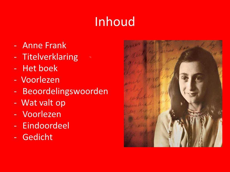 Inhoud Anne Frank Titelverklaring Het boek - Voorlezen